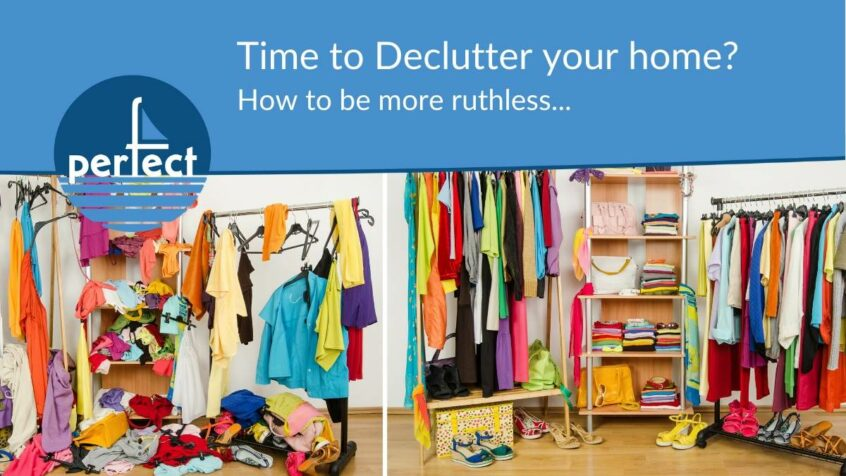 Ruthless Decluttering