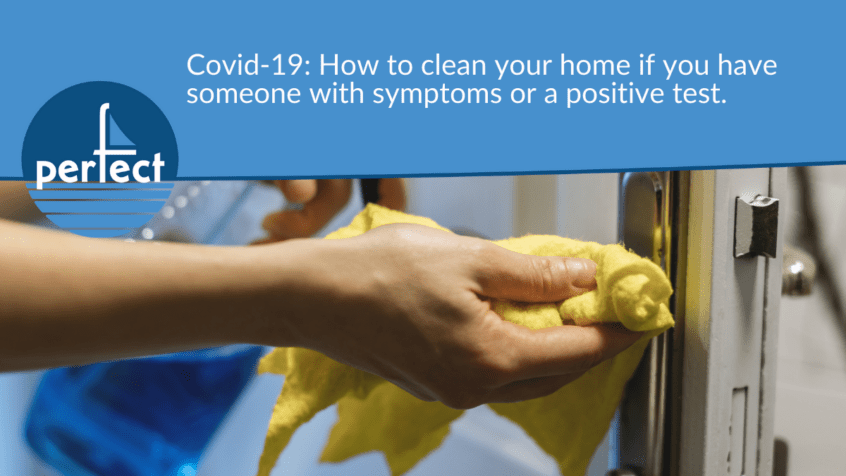 Covid-19: How to clean your home if you have someone with symptoms or a positive test.